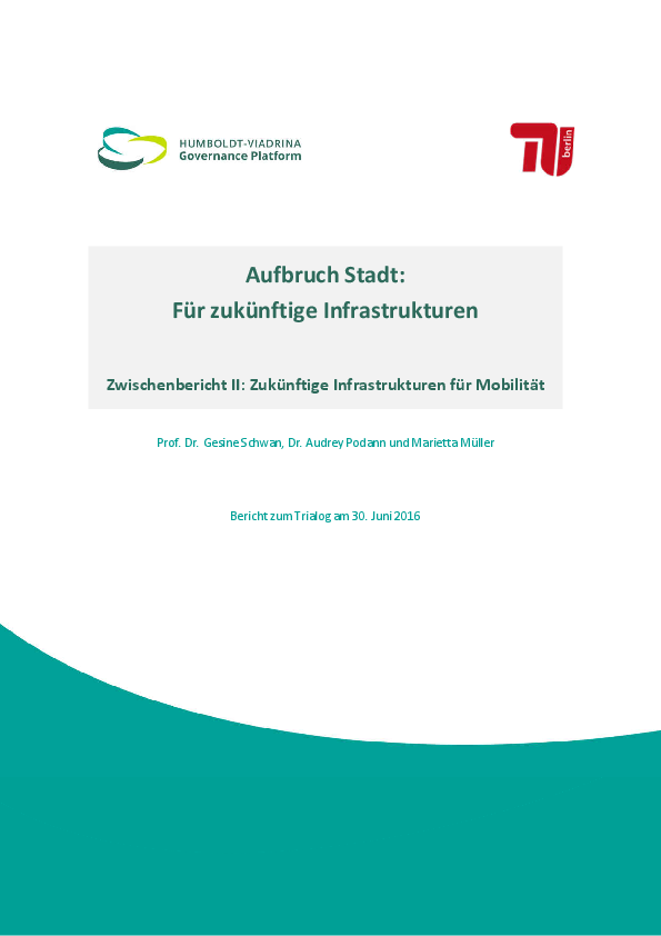 Report: Future infrastructures for mobility