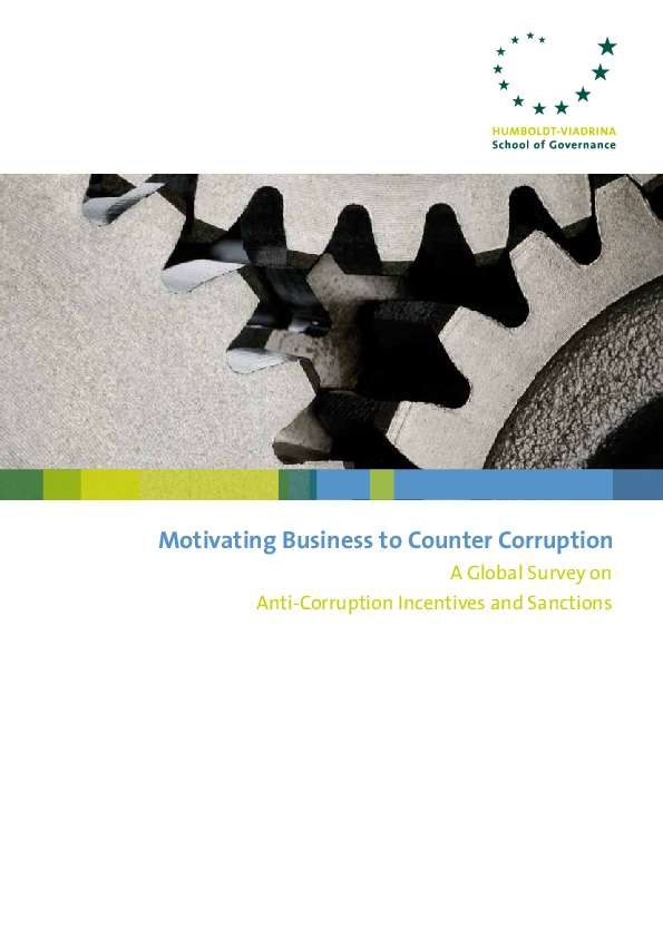 Motivating Business to Counter Corruption – Global Survey on Anti-Corruption Incentives and Sanctions
