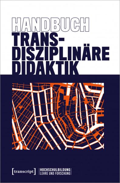 9783837655650Bf8OwOMphdaxl 600x600 - Was ist Transdisziplinarität? Neues Buch zu transdisziplinärer Didaktik erschienen