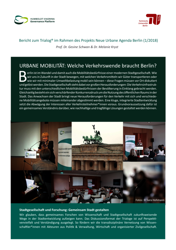 "Report of our Trialog ""Urban Mobility: A new traffic system for Berlin?"""