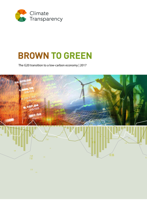 Brown to Green Report 2017: The G20 transition to a low-carbon economy